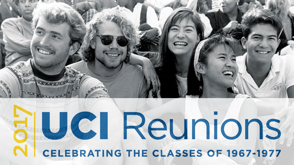 2017 UCI Reunions celebrating the classes of 1967-1977